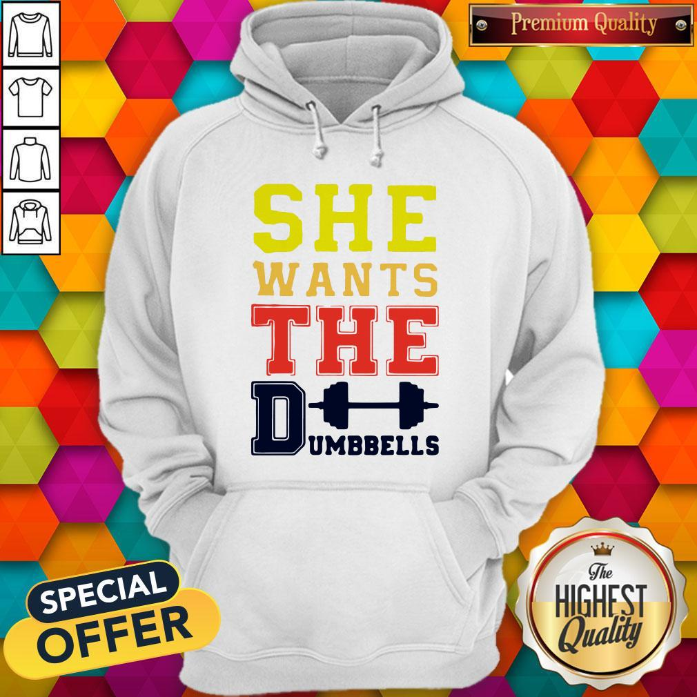 Official She Wants The Dumbbells Hoodie
