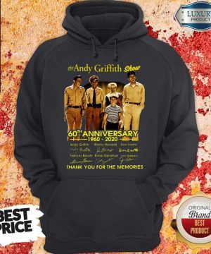 The Andy Griffith Show 60th Anniversary 1960 2020 Thank You For The Memories Signatures Hoodie