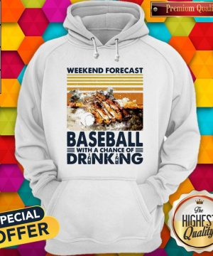 Weekend Forecast Baseball With A Chance Of Drinking Hoodie